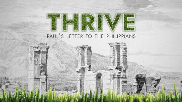 Thrive: The Letter to the Philippians
