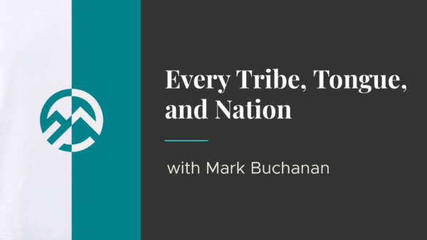 Every Tribe, Tongue, and Nation